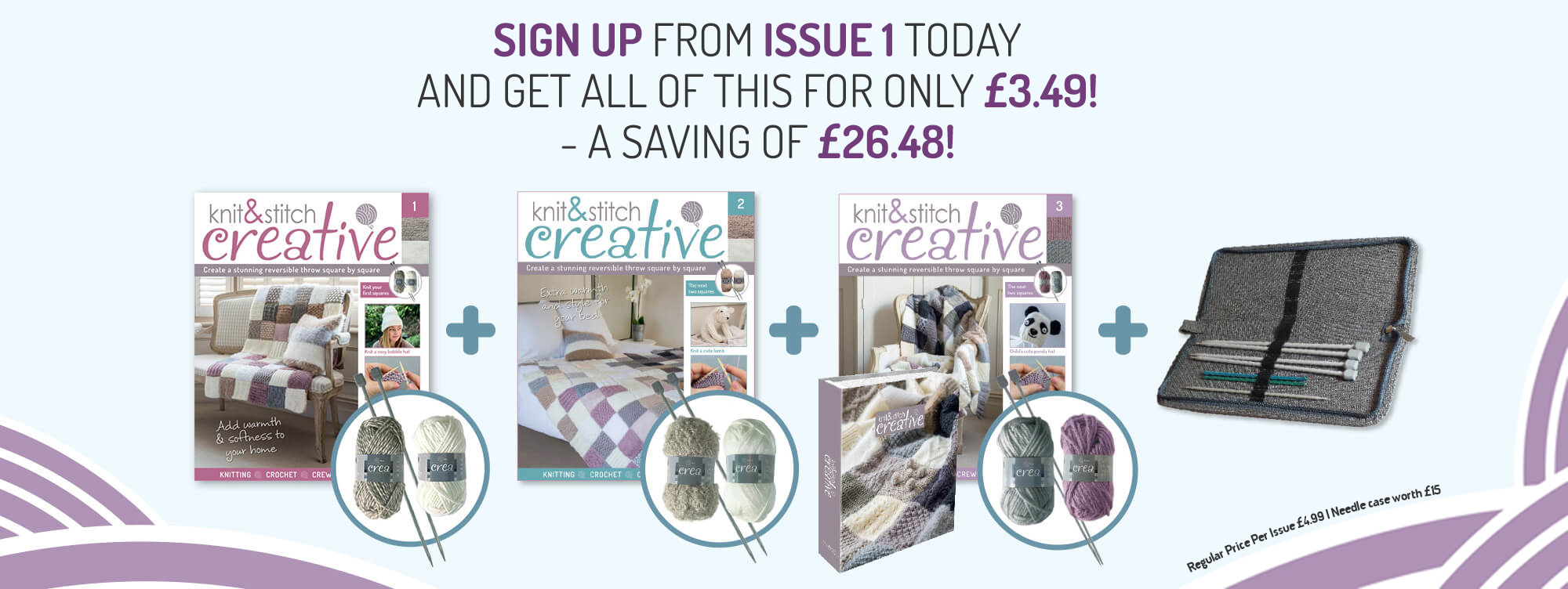 Sign up from issue 1 today and get all of this for only £2.99